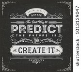 the best way to predict the... | Shutterstock .eps vector #1013129047