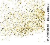 gold glitter texture isolated... | Shutterstock .eps vector #1013218813
