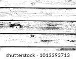 distress wooden overlay texture.... | Shutterstock .eps vector #1013393713