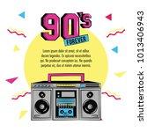 90s forever design | Shutterstock .eps vector #1013406943