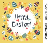 easter eggs decorative frame... | Shutterstock .eps vector #1013410093