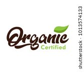 organic certified logo icon... | Shutterstock .eps vector #1013574133