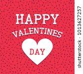 happy valentines day background.... | Shutterstock .eps vector #1013627257