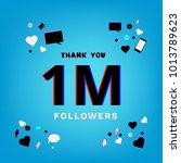 1m followers thank you banner... | Shutterstock .eps vector #1013789623