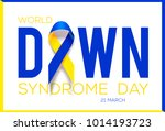 world down syndrome day.... | Shutterstock .eps vector #1014193723