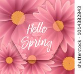 hello spring text  floral... | Shutterstock .eps vector #1014382843