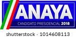 anaya  ricardo anaya  candidato ... | Shutterstock .eps vector #1014608113