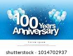 100th years anniversary... | Shutterstock .eps vector #1014702937