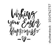 wishing you easter happiness... | Shutterstock .eps vector #1014762757