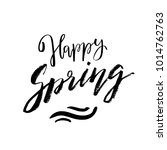 happy spring   hand drawn... | Shutterstock .eps vector #1014762763