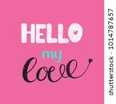 love lettering quote. drawing... | Shutterstock .eps vector #1014787657