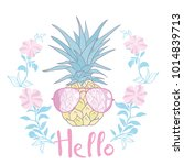 pineapple with glasses tropical | Shutterstock .eps vector #1014839713
