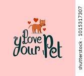 dog vector illustration logo.... | Shutterstock .eps vector #1015317307