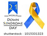 world syndrome day with blue... | Shutterstock . vector #1015331323