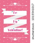 valentine's day. greeting. be... | Shutterstock .eps vector #1015541017