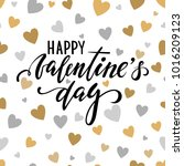 happy valentine's day. hand... | Shutterstock . vector #1016209123