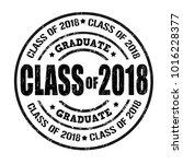 class of 2018 grunge rubber... | Shutterstock .eps vector #1016228377