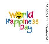 world happiness day vector... | Shutterstock .eps vector #1017329107