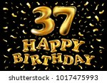 vector happy birthday 37th... | Shutterstock .eps vector #1017475993