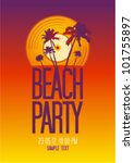 beach party design template...   Shutterstock .eps vector #101755897