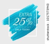 extra sale 25  off sign over...   Shutterstock .eps vector #1017573943