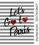 let's go to paris slogan print... | Shutterstock .eps vector #1017613627
