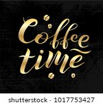 coffee time golden lettering... | Shutterstock .eps vector #1017753427