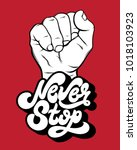 never stop. vector unique... | Shutterstock .eps vector #1018103923