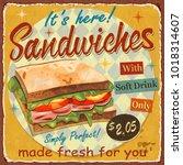 vintage sandwiches  metal sign.   Shutterstock .eps vector #1018314607