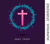 abstract good friday editable... | Shutterstock .eps vector #1018352563