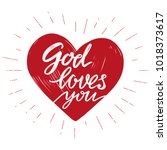 god loves you the quote on the... | Shutterstock .eps vector #1018373617