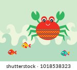 cute crab and fish greeting... | Shutterstock .eps vector #1018538323