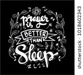 prayer is better than sleep... | Shutterstock .eps vector #1018602343