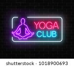 neon glowing sign of yoga... | Shutterstock .eps vector #1018900693