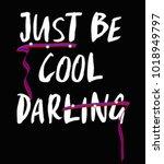 slogan graphic for t shirt | Shutterstock .eps vector #1018949797