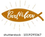 god is love the quote on the...   Shutterstock .eps vector #1019295367