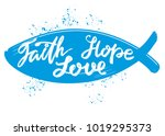 faith  hope  love the quote on... | Shutterstock .eps vector #1019295373