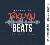 brooklyn beats. t shirt and... | Shutterstock .eps vector #1019310043