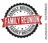 family reunion sign or stamp on ... | Shutterstock .eps vector #1019358643