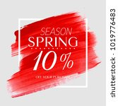 spring sale 10  off sign over... | Shutterstock .eps vector #1019776483