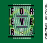 forever together t shirt design ... | Shutterstock .eps vector #1019909983