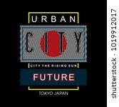urban city t shirt design...   Shutterstock .eps vector #1019912017
