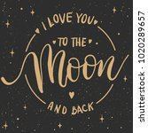 i love you to the moon and back ... | Shutterstock .eps vector #1020289657