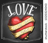 hand lettering love is all you... | Shutterstock .eps vector #1020324043
