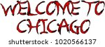 welcome to chicago text sign... | Shutterstock .eps vector #1020566137