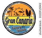 gran canaria grunge stamp on... | Shutterstock .eps vector #1020915043