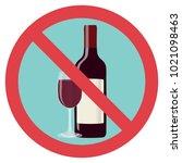 refusal of alcohol  stop... | Shutterstock .eps vector #1021098463