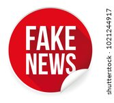 fake news label sticker | Shutterstock .eps vector #1021244917