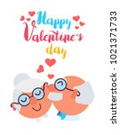 happy valentines day greeting... | Shutterstock .eps vector #1021371733