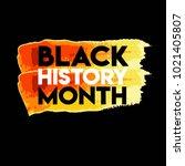 black history month logo vector ... | Shutterstock .eps vector #1021405807